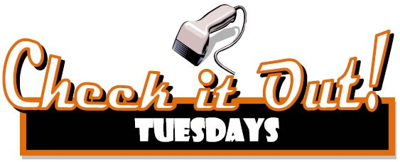 Check it Out Tuesdays