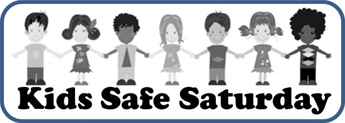Kids Safe Saturday